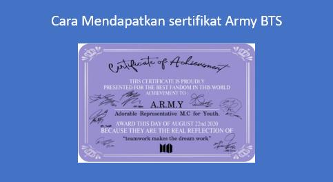 Cara Mendapatkan sertifikat Army BTS